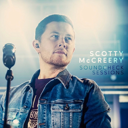 Scotty McCreery Soundcheck Sessions 11 08 19